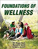 Foundations of Wellness 1st Edition