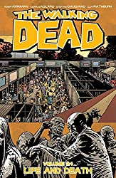 The Walking Dead Volume 24: Life and Death (Walking Dead (6 Stories))