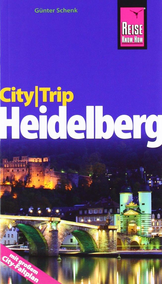 CityTrip Heidelberg: Reiseführer mit Faltplan