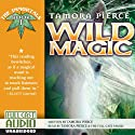 Wild Magic: The Immortals, Book 1 Audiobook by Tamora Pierce Narrated by Tamora Pierce