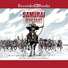 Samurai Rising: The Epic Life of Minamoto Yoshitsune Audiobook by Pamela S. Turner Narrated by Brian Nishii