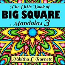 The Little Book of BIG SQUARE Mandalas 3