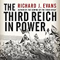 The Third Reich in Power Audiobook by Richard J. Evans Narrated by Sean Pratt