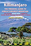 Kilimanjaro: A Trekking Guide to Africa's Highest Mountain