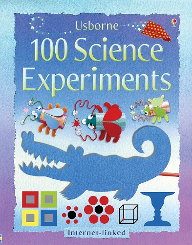 Usborne 100 Science Experiments (100 Science Experiments Il)