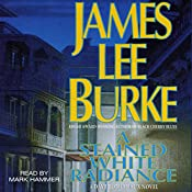 A Stained White Radiance: A Dave Robicheaux Novel, Book 5 | James Lee Burke