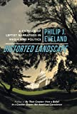 Distorted Landscape, Philip J. Eveland, 1475982895