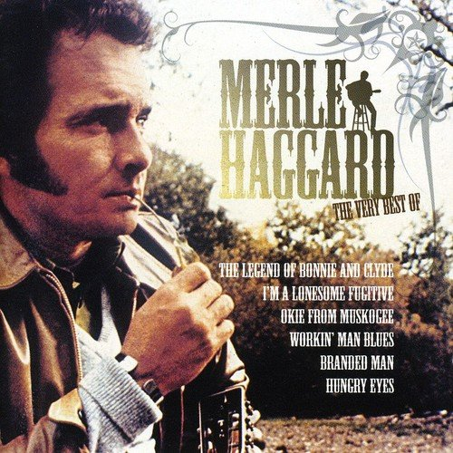 The Very Best Of Merle Haggard -  Merle Haggard by The Mountain