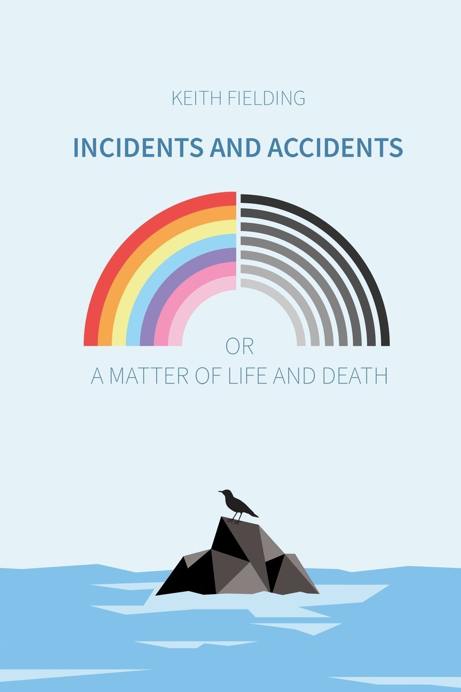 Incidents and Accidents or a Matter of Life and Death pdf epub