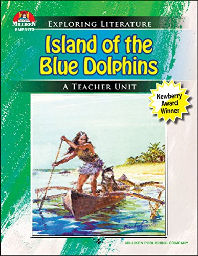 Island of the Blue Dolphins (Exploring Literature Teaching Unit)