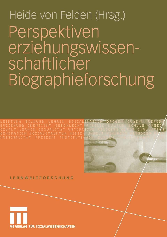 Perspektiven Erziehungswissenschaftlicher Biographieforschung  Lernweltforschung   German Edition   Lernweltforschung  1  Band 1