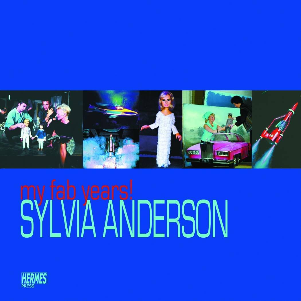 My Fab Years! Sylvia Anderson