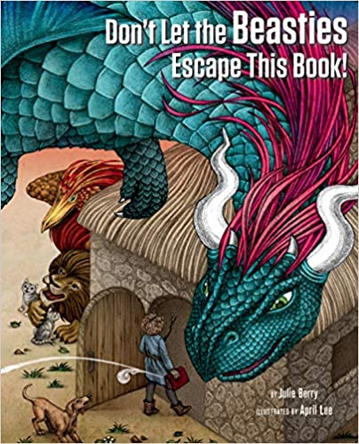 Book Cover - Don't Let the Beasties Escape This Book