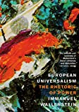 European Universalism: The Rhetoric of Power