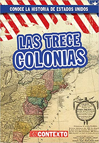 Las trece colonias (The Thirteen Colonies) (Conoce la ...