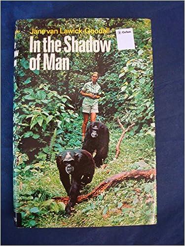 In The Shadow Of Man By Jane Van Lawick Goodall 18 Oct 1971