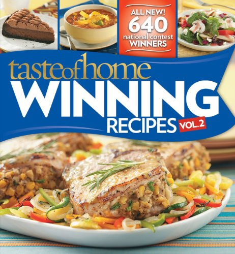 Download Taste of Home Winning Recipes II -- All New Recipes! PDF