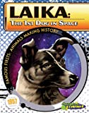 Laika: 1st  Dog in Space