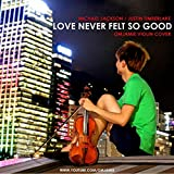 Love Never Felt So Good - Michael Jackson/Justin Timberlake | OMJamie Violin Cover