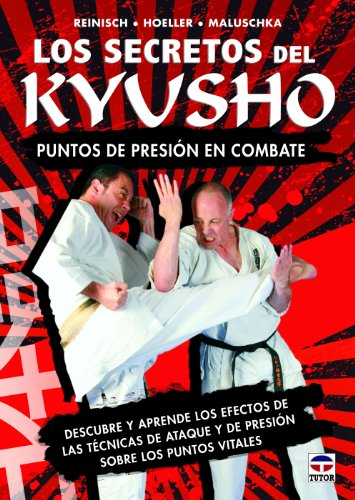 Descargar Libro Los Secretos Del Kyusho. Puntos De Presión En Combate Aa.vv.
