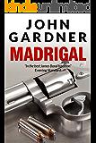 Madrigal (Boysie Oakes Thriller Book 4)
