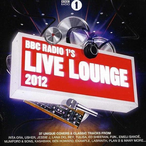 Various Artists Bbc Radio 1 S Live Lounge 2012 Various Music