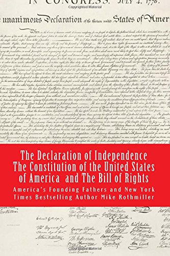 The Declaration of Independence The Constitution of the United States of America (The World's Greatest Codes) (Volume 4) ebook