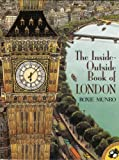 The Inside-Outside Book of London, Roxie Munro, 0140558101