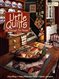 Little Quilts All Through the House (Designer)