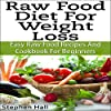 Raw Food Diet for Weight Loss