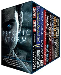 Psychic Storm: Ten Dangerously Sexy Tales of Psychic Witches, Vampires, Mediums, Empaths and Seers (English Edition)