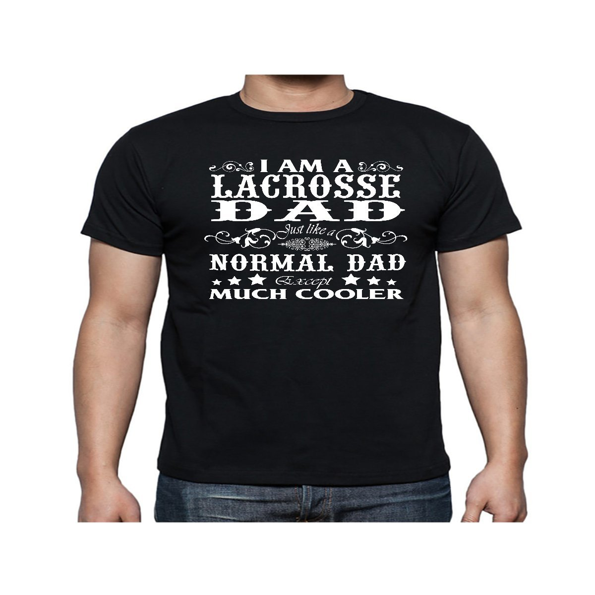 7e799c34 Amazon.com: Men's I Am A Lacrosse Dad Just Like A Normal Dad Shirt - Tshirt:  Clothing
