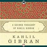 Second Treasury of Kahlil Gibran | Kahlil Gibran