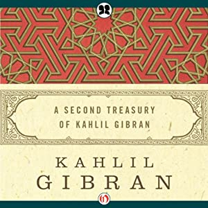 Second Treasury of Kahlil Gibran Hörbuch