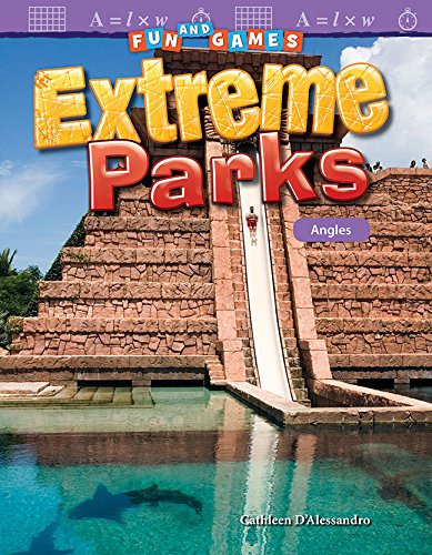 Fun and Games: Extreme Parks: Angles (Fun and Games: Mathematics Readers)