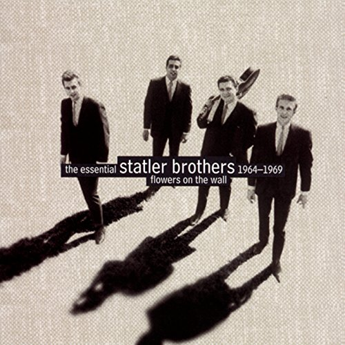 Flowers On The Wall: The Essential Statler Brothers - Essentials Flowers