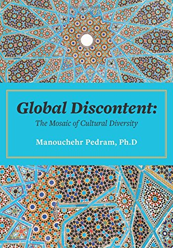 Global Discontent: The Mosaic of Cultural Diversity pdf epub