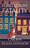 Foreclosure Fatality: A Lily Sprayberry Realtor Cozy Mystery (7)