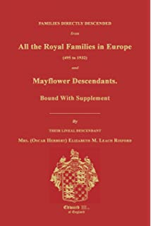 britain s royal families the complete genealogy alison weir  families directly descended from all the royal families in europe 495 to 1932