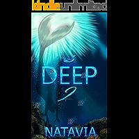 Deep 2: A Paranormal Novel