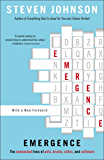 Emergence: The Connected Lives of Ants, Brains, Cities, and Software (English Edition)
