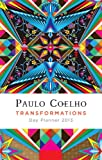Transformations: 2013 Coelho Calendar (Spanish Edition)