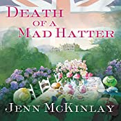 Death of a Mad Hatter: Hat Shop Mystery, Book 2   Jenn McKinlay