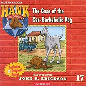 The Case of the Car-Barkaholic Dog Audiobook