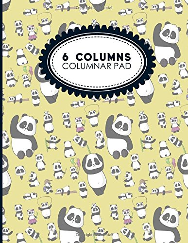 """6 Columns Columnar Pad: Record Book, Accounting Note Pad, Ledger Books For Bills, Cute Panda Cover, 8.5"""" x 11"""", 100 pages (6 Columns Columnar Pads) (Volume 30) PDF"""