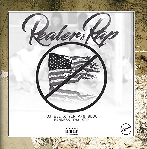 Price comparison product image Realer Than Rap (feat. Fahness tha Kidd)