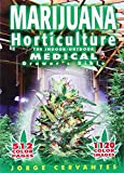 img - for Marijuana Horticulture: The Indoor/Outdoor Medical Grower's Bible book / textbook / text book