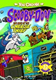 The Case of the Cheese Thief (You Choose Stories: Scooby-Doo)