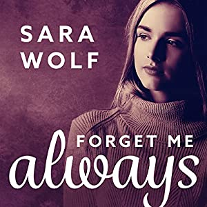 Forget Me Always Audiobook