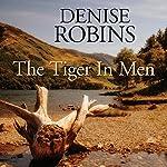 The Tiger in Men | Denise Robins
